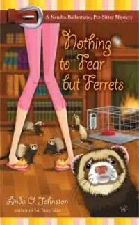 Nothing To Fear But Ferrets by Linda O. Johnston
