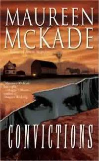 Convictions by Maureen McKade