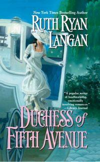 Duchess of Fifth Avenue by Ruth Ryan Langan