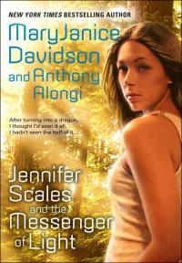 Jennifer Scales & the Messenger of Light
