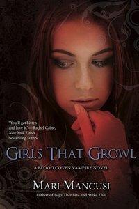 Girls That Growl by Mari Mancusi