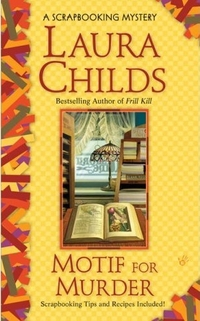 Motif for Murder by Laura Childs