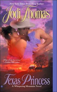 Texas Princess by Jodi Thomas
