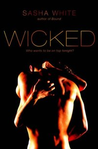 Wicked by Sasha White