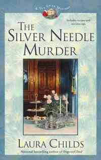 The Silver Needle Murder by Laura Childs