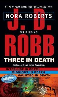 Three In Death by J.D. Robb