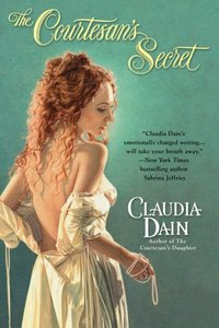 The Courtesan's Secret by Claudia Dain