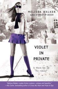 Violet In Private by Melissa Walker