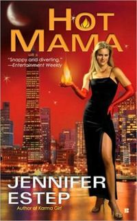 Hot Mama by Jennifer Estep