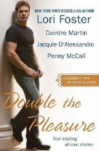 Double the Pleasure by Lori Foster