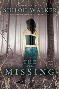 The Missing by Shiloh Walker