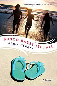 Bunco Babes Tell All