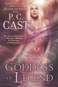 Goddess of Legend by P.C. Cast