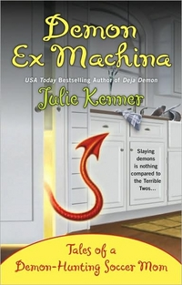 Demon Ex Machina by Julie Kenner