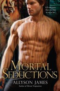 Mortal Seductions by Allyson James
