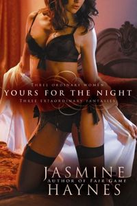 Yours For The Night by Jasmine Haynes