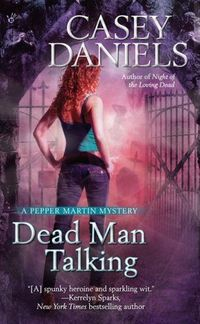 Dead Man Talking by Casey Daniels