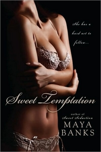 Sweet Temptation by Maya Banks