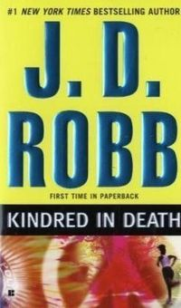 Kindred In Death by J.D. Robb
