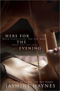 Hers For The Evening by Jasmine Haynes