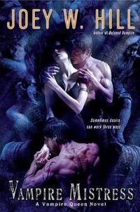 Excerpt of Vampire Mistress by Joey W. Hill