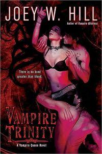 Vampire Trinity by Joey W. Hill