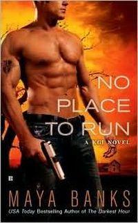 No Place to Run by Maya Banks