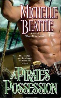 A Pirate's Possession by Michelle Beattie