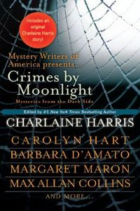 Crimes by Moonlight by Max Allan Collins
