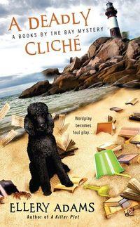 A Deadly Cliche by Ellery Adams