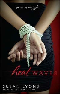 Heat Waves by Susan Lyons