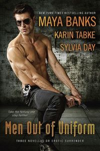 Men Out Of Uniform by Maya Banks