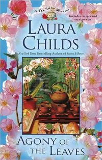 Agony Of The Leaves by Laura Childs