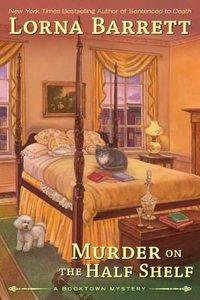 Murder On The Half Shelf by Lorna Barrett