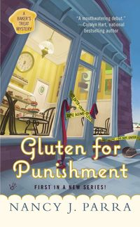 Gluten For Punishment by Nancy J. Parra