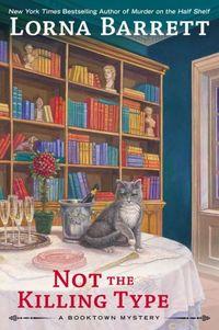 Not The Killing Type by Lorna Barrett