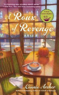 A ROUX OF REVENGE
