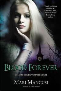 Blood Forever by Mari Mancusi