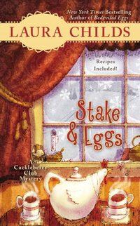 Stake & Eggs by Laura Childs