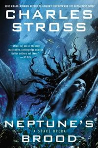 Neptune's Brood by Charles Stross