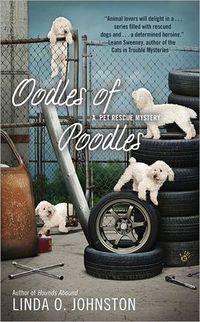 Oodles Of Poodles by Linda O. Johnston