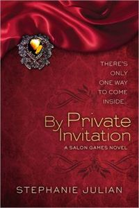 By Private Invitation by Stephanie Julian