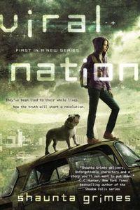 Viral Nation by Shaunta Grimes