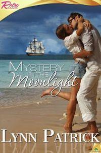 Mystery in the Moonlight by Lynn Patrick