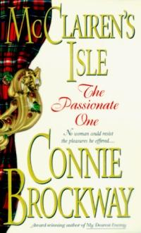The McClairen's Isle: The Passionate One by Connie Brockway