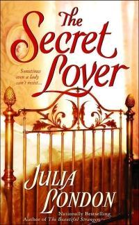 The Secret Lover by Julia London