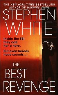 Excerpt of The Best Revenge by Stephen White