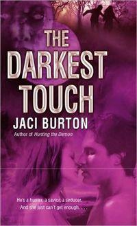 The Darkest Touch by Jaci Burton