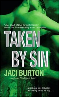 Taken By Sin by Jaci Burton