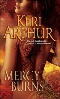 Mercy Burns by Keri Arthur